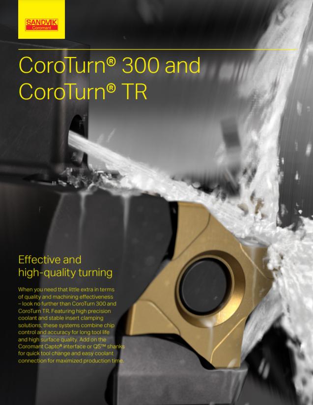 Sandvik Coromant CoroTurn 300 and CoroTurn TR